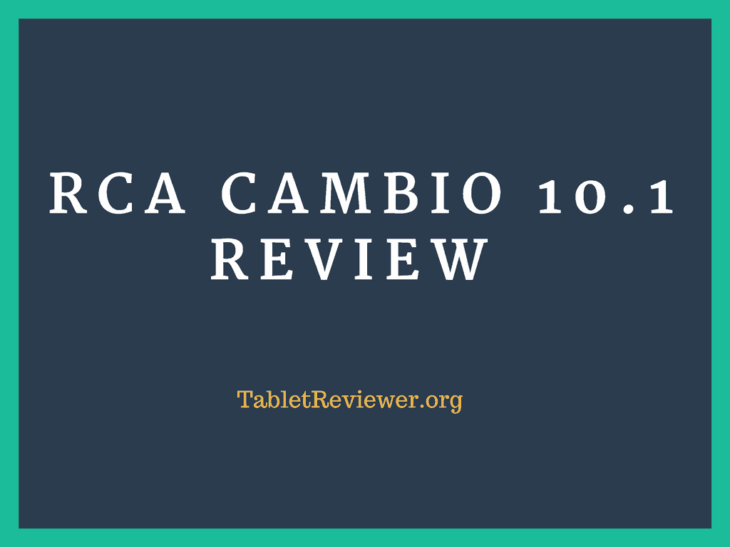 RCA Cambio 10.1 Review